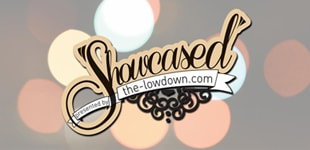 VIDEO: THE-LOWDOWN PRESENTS SHOWCASED